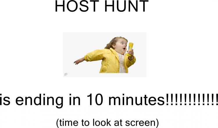 BUBBLES GIRL meme host hunt 10 minutes